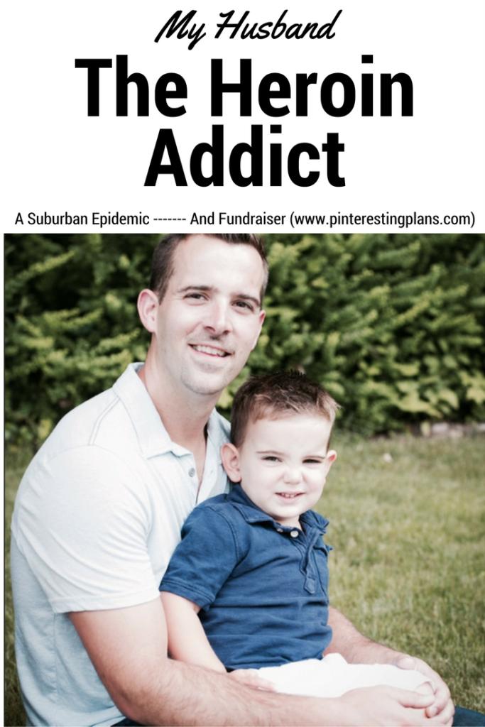 husband heroin addict
