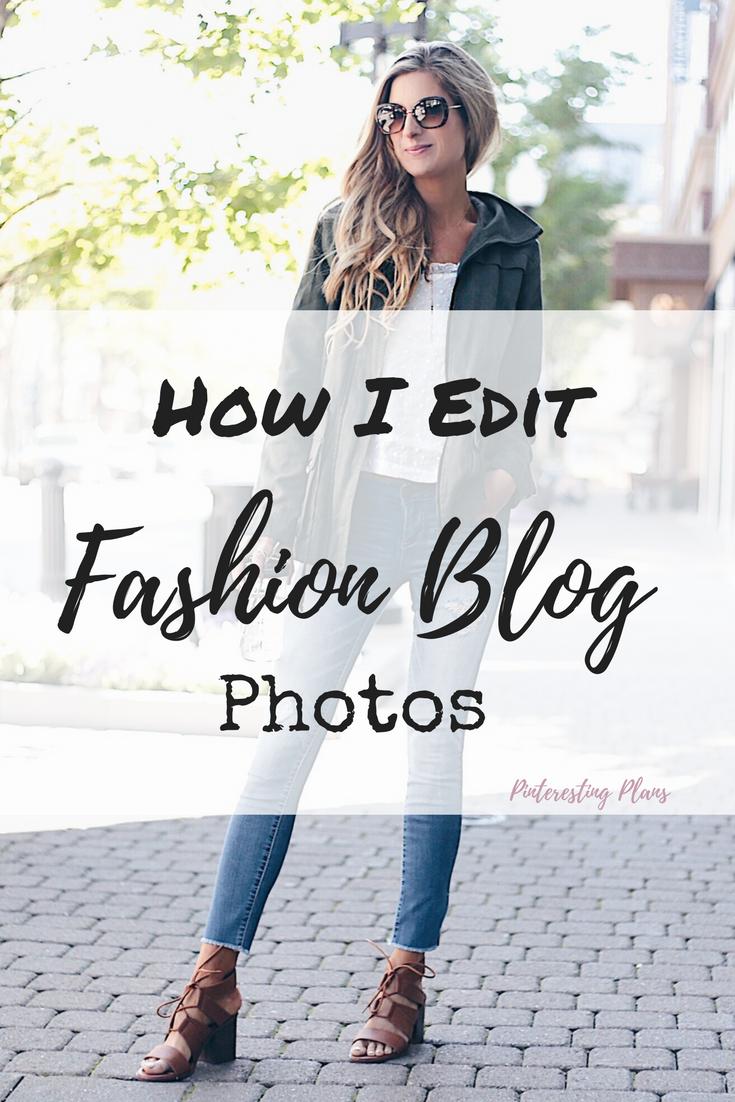 how I edit fashion blog photos - pinterest image
