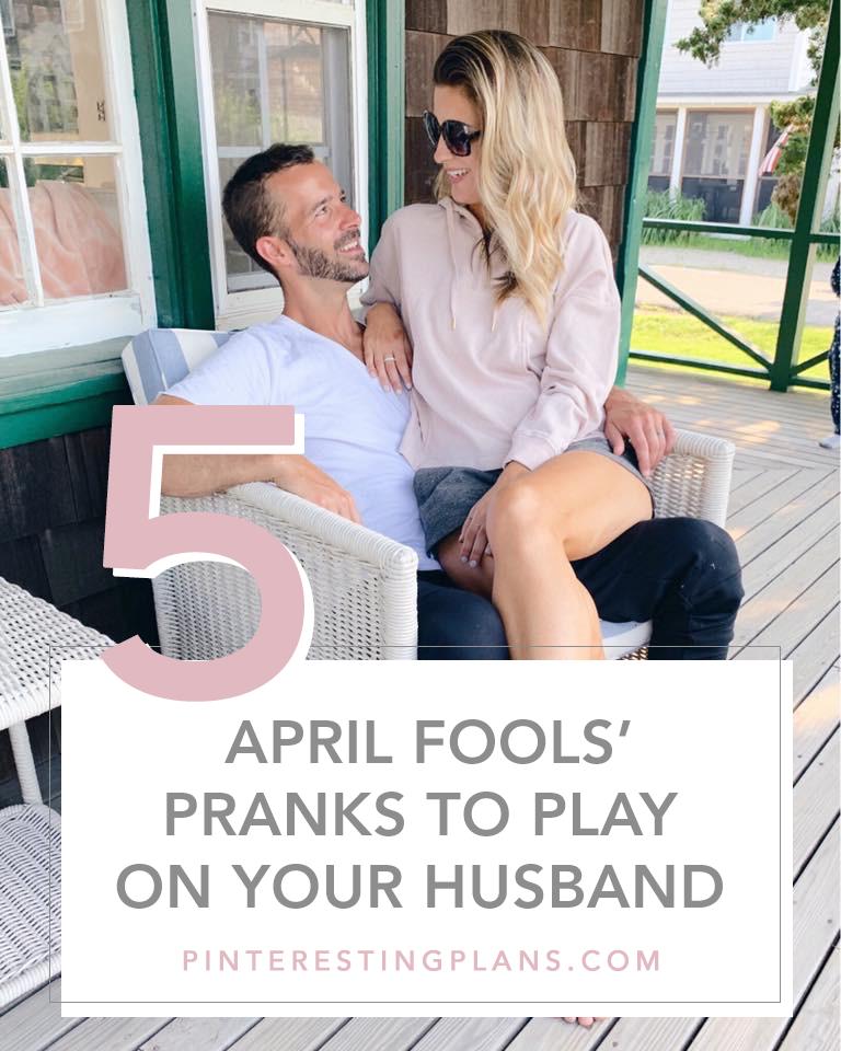 5 April fool pranks to play on your husband